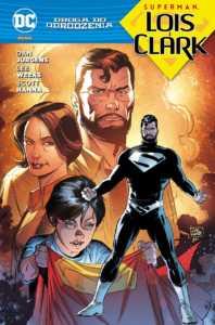 Superman - Lois i Clark - akt poprzedzający Odrodzenie DC